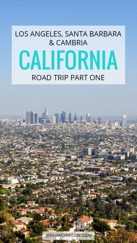 California Road Trip Part One