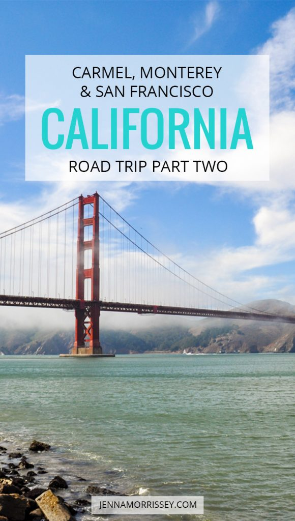 California Road Trip Part Two